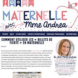 Maternelle avec Mme Andrea: Comment utiliser les «billets de fierté » en maternelle