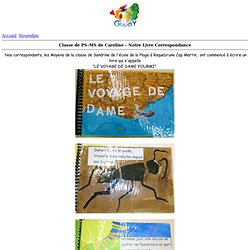 l'école Maternelle Ferry Pégomas - Classe de PS-MS de Caroline - Notre Livre Correspondance