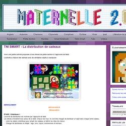 Maternelle 2.0: TNI SMART - La distribution de cadeaux