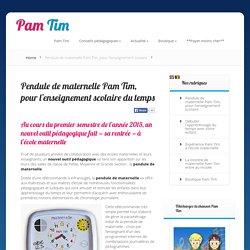 Pendule de maternelle Pam Tim, pour l'enseignement scolaire