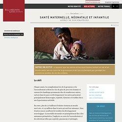 Santé maternelle, néonatale et infantile