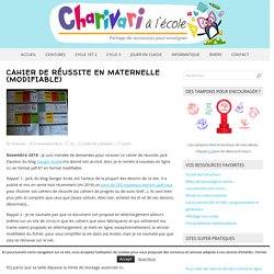 Cahier de réussite en maternelle (modifiable) – Charivari à l'école