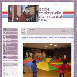 Ecole maternelle du montet - Parachute !