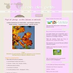 Maternelle Cycle 1: Projet art plastique : un arbre d'automne en maternelle