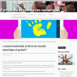 e-carnet maternelle, le livret de réussite numérique et gratuit !