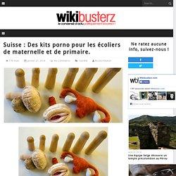 Suisse : Des kits porno pour les écoliers de maternelle et de primaire