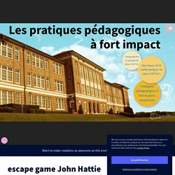 escape game John Hattie by maternellebouvigny on Genially