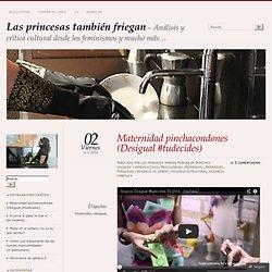 Maternidad pinchacondones (Desigual #tudecides)