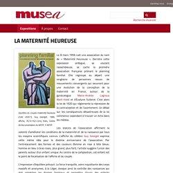 La maternité heureuse · Le Planning familial : 50 ans en affiches (2006) · MUSEA