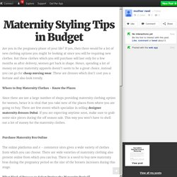 Maternity Styling Tips in Budget