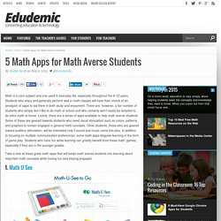 5 Math Apps for Math Averse Students