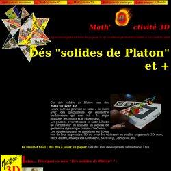 Math'@ctivité 3D : dés solides de Platon