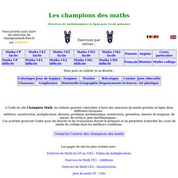 Math CP,CE1,CE2,CM1,CM2:exercices de maths sur Champion Maths