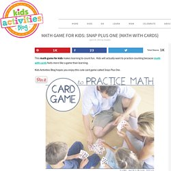Math Game for Kids: Snap Plus One {Math with Cards}