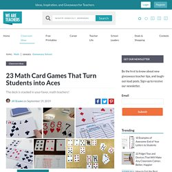 Math Card Games That Will Help Students Practice Their Skills