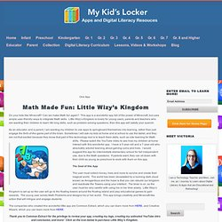 Math Made Fun: Little Wizy's Kindgom My Kid's Locker