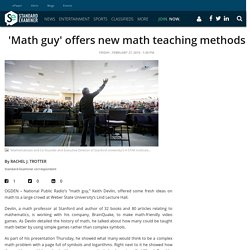 'Math guy' offers new math teaching methods