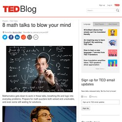 Blog | 8 math talks to blow your mind