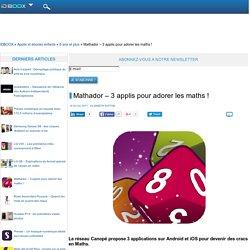 Mathador – 3 applis pour adorer les maths !