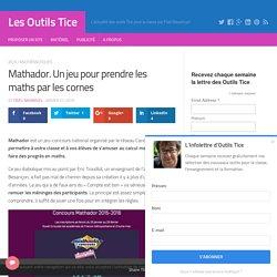 Mathador. Un jeu pour prendre les maths par les cornes – Les Outils Tice