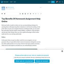 Top Benefits Of Homework Assignment Help Online: mathclasstutor — LiveJournal