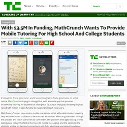 With $3.5M In Funding, MathCrunch Wants To Provide Mobile Tutoring For High School And College Students