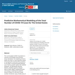 BIOREMEDIATION SCIENCE AND TECHNOLOGY RESEARCH 31/07/20 Predictive Mathematical Modelling of the Total Number of COVID-19 Cases for The United States