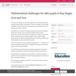 Mathematical challenges for able pupils in Key Stages One and Two