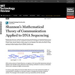 Shannon's Mathematical Theory of Communication Applied to DNA Sequencing