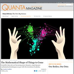 The Mathematical Shape of Big Science Data