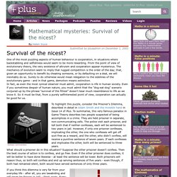 Mathematical mysteries: Survival of the nicest?