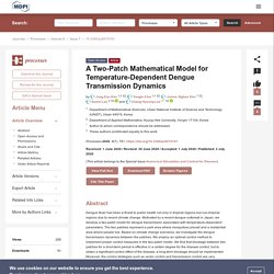 PROCESSES 03/07/20 A Two-Patch Mathematical Model for Temperature-Dependent Dengue Transmission Dynamics