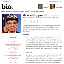 Grace Hopper - Military Leader, Mathematician, Computer Programmer