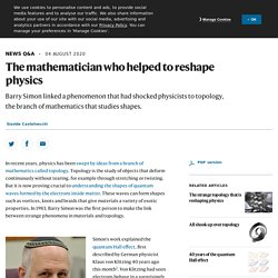 The mathematician who helped to reshape physics
