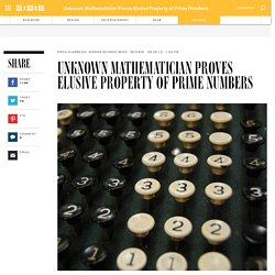 Unknown Mathematician Proves Elusive Property of Prime Numbers | Wired Science