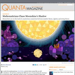 Mathematicians Chase Moonshine, String Theory Connections