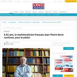 A 91 ans, le mathématicien français Jean-Pierre Serre continue, pour le plaisir