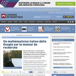 Un mathématicien italien défie Google sur le moteur de recherche