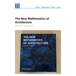 The New Mathematics of Architecture « Digital Morphogenesis | Evolving architecture through computation