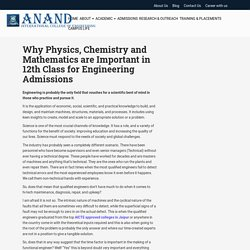 Why Physics, Chemistry and Mathematics are Important in 12th Class for Engineering Admissions