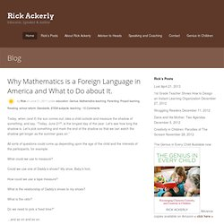 Why Mathematics is a Foreign Language in America and What to Do about It.