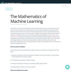 The Mathematics of Machine Learning