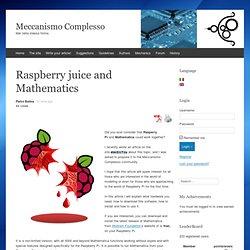 Raspberry juice and Mathematics