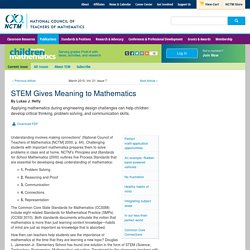 STEM Gives Meaning to Mathematics - National Council of Teachers of Mathematics