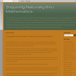 Inquiring Naturally thru Mathematics: Using the Summative Task as the Provocation