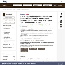 Primary and Secondary Students' Usage of Digital Platforms for Mathematics Learning during the COVID-19 Outbreak: The Case of the Gaza Strip