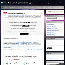 Standard Form Resources | Mathematics, Learning and Technology
