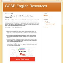 GCSE English Resources: Learn and Revise all GCSE Mathematics Topics Thoroughly
