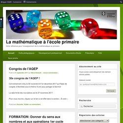 La mathématique à l'école primaire – Votre référence pour l'enseignement de la mathématique au primaire