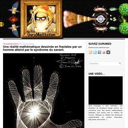 Une réalité mathématique dessinée en fractales par un homme atteint par le syndrome du savant.